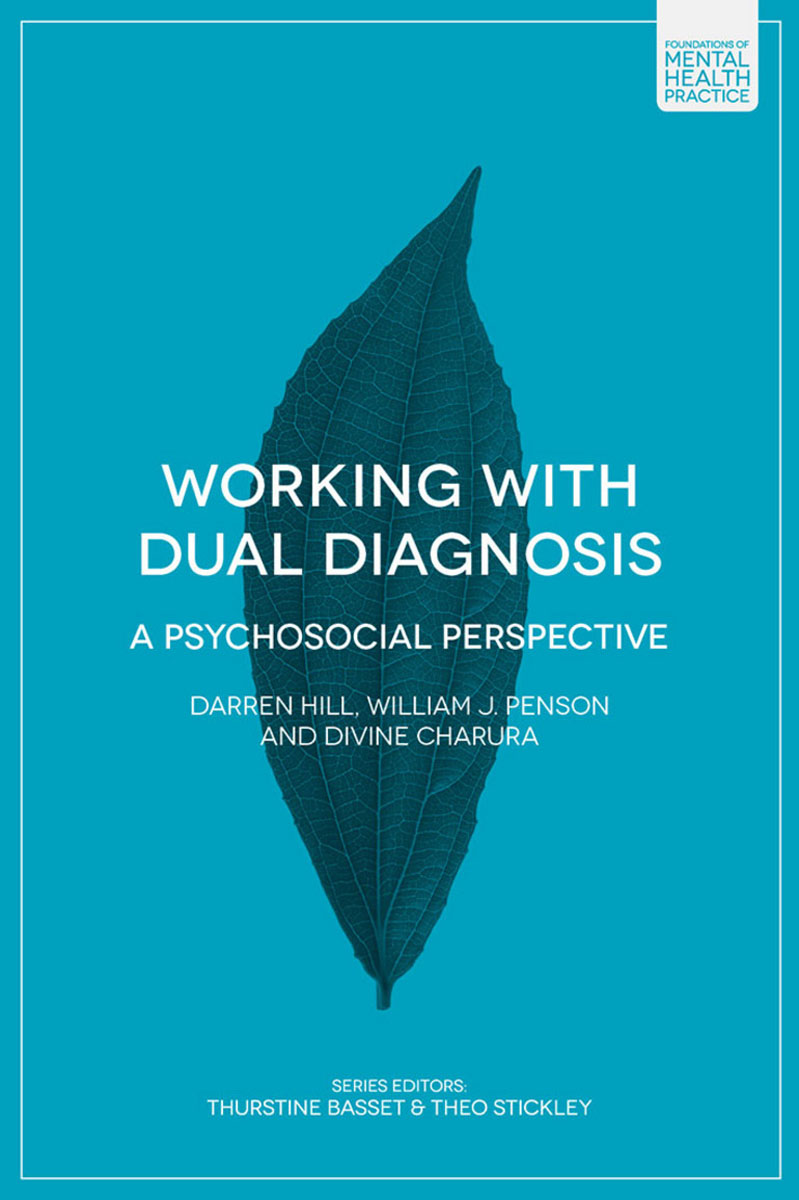 Working with Dual Diagnosis solidarity and justice in health and social care