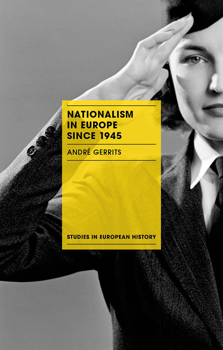 Nationalism in Europe since 1945 nationalism