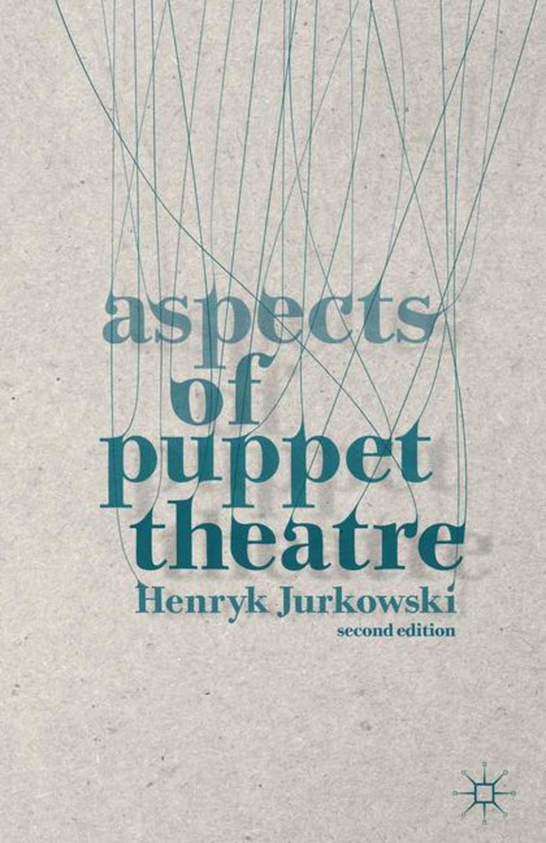 Aspects of Puppet Theatre edited by simon mackenzie and penny green criminology and archaeology
