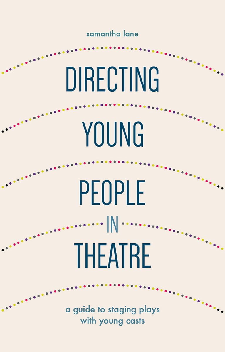 Directing Young People in Theatre ajalt japanese for young people i student book