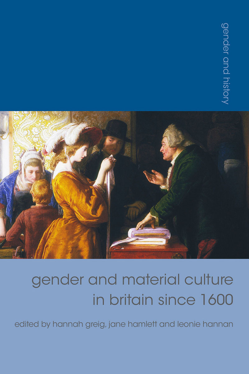 Gender and Material Culture in Britain since 1600 сысоев п сысоева л issues in us culture and society амер культура и общество