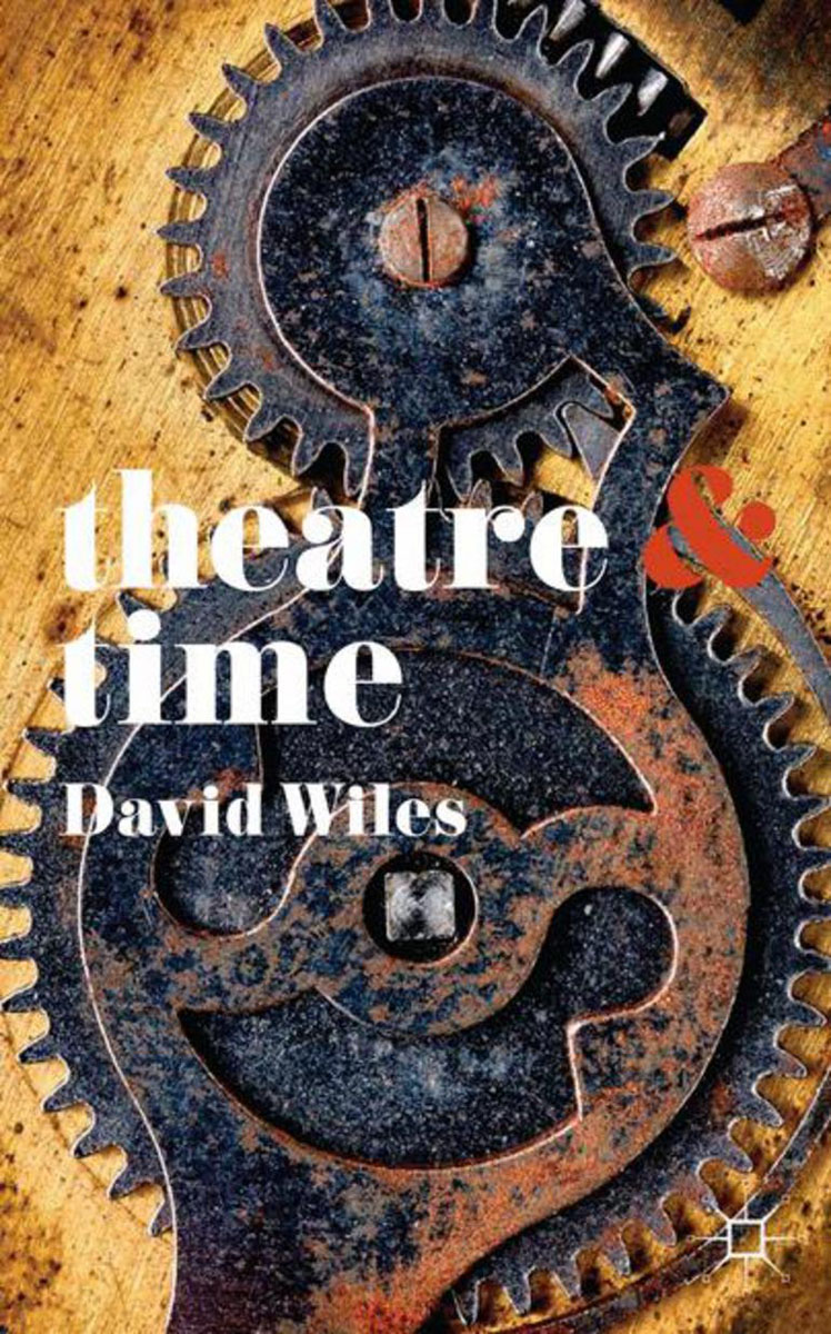 Theatre and Time time drive how to have time to live and to work
