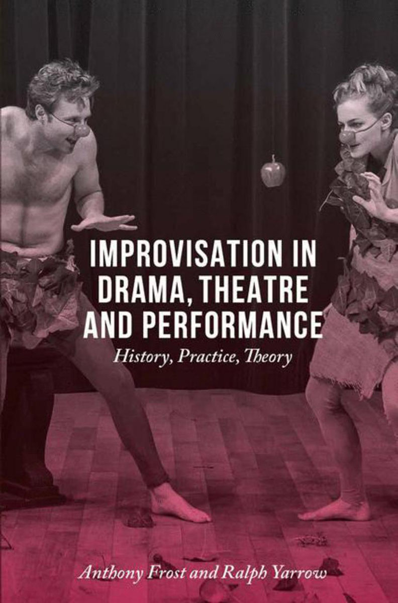 Improvisation in Drama, Theatre and Performance the comedy of errors