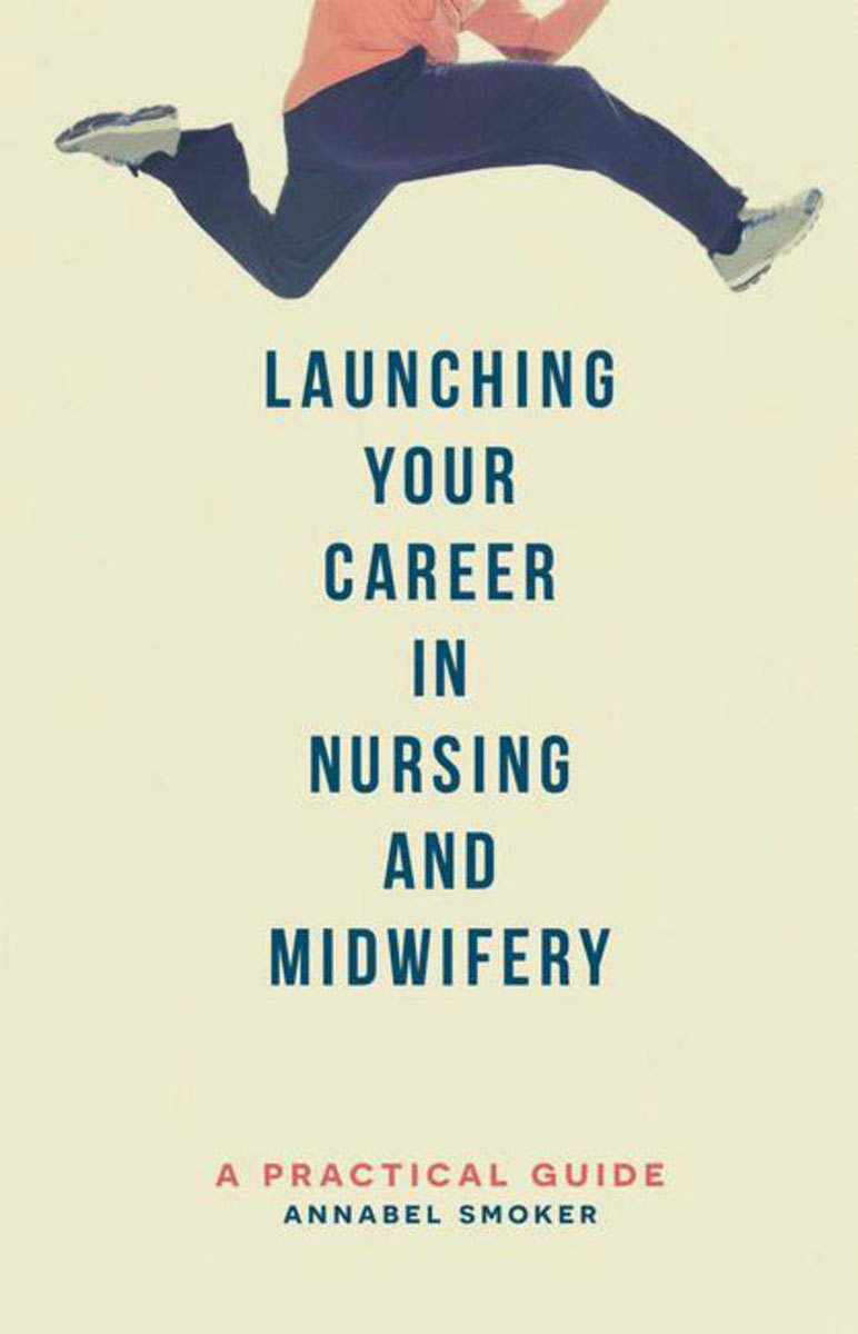 Launching Your Career in Nursing and Midwifery the assistant principalship as a career