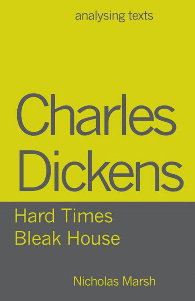 Charles Dickens - Hard Times/Bleak House karin kukkonen studying comics and graphic novels