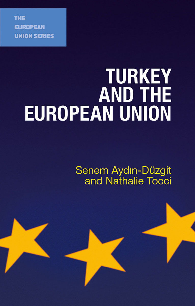 Turkey and the European Union the european union and democracy promotion – a critical global assessment