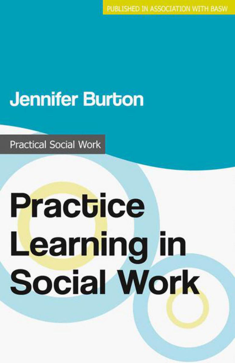 Practice Learning in Social Work joan orme david shemmings developing research based social work practice