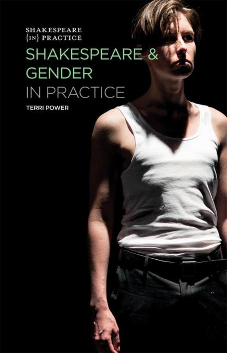 Shakespeare and Gender in Practice dan connell gender and power
