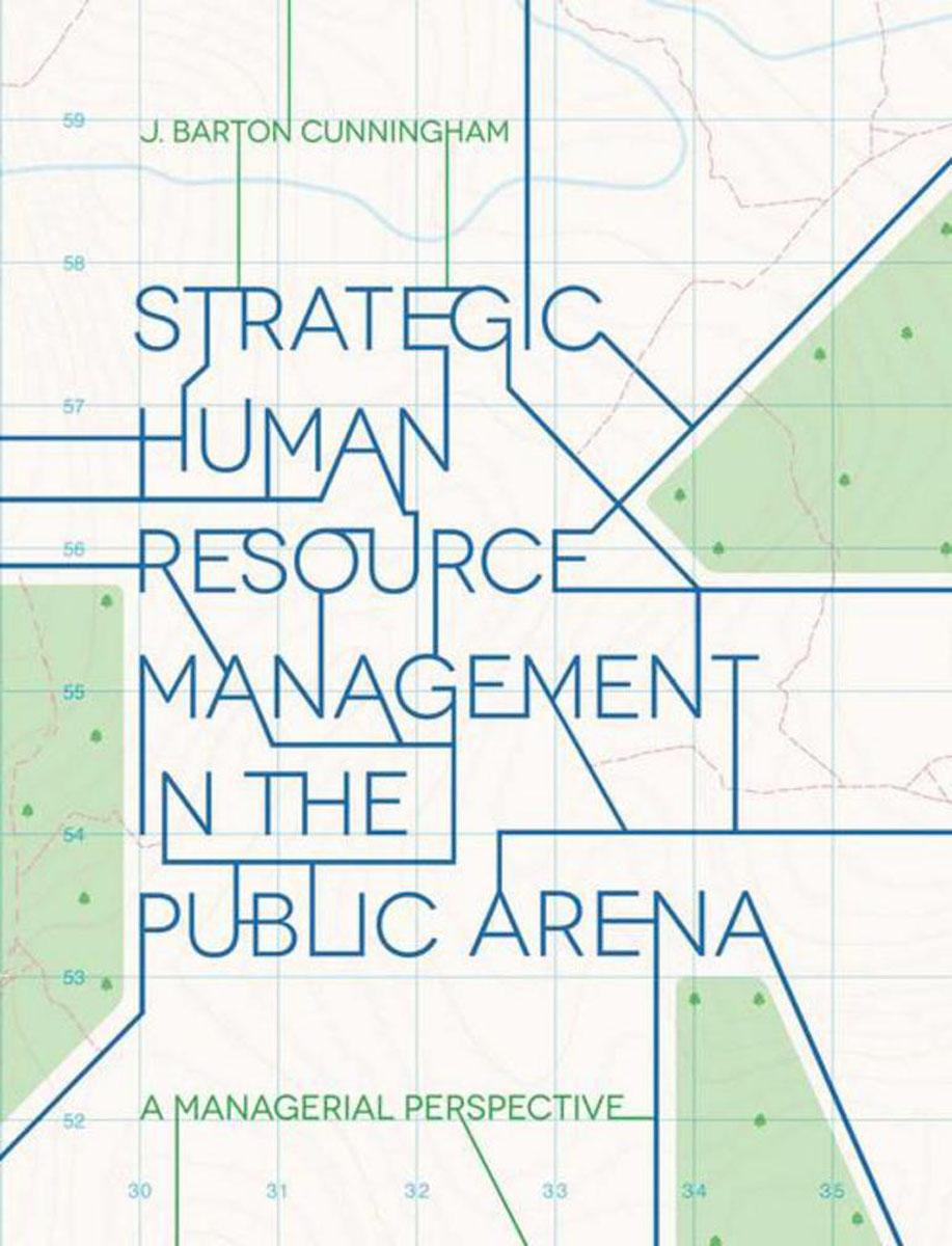 Strategic Human Resource Management in the Public Arena strategic management of research