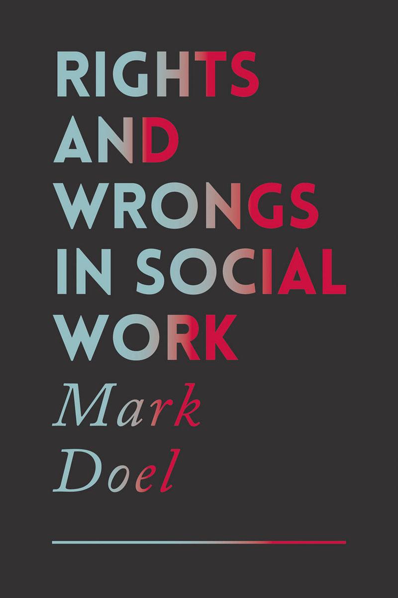 Rights and Wrongs in Social Work craig lecroy w case studies in social work practice