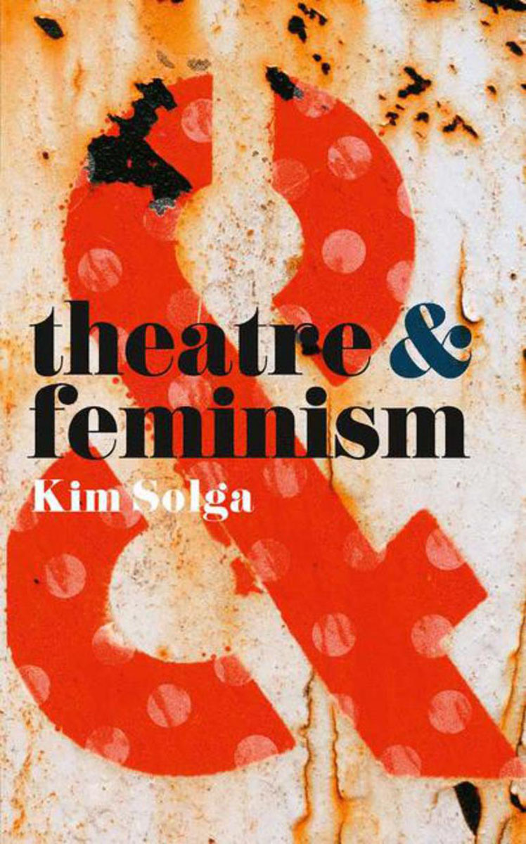 Theatre and Feminism history year by year