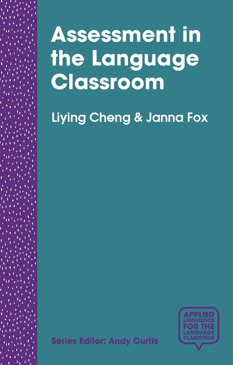 Assessment in the Language Classroom melissa farrall lee reading assessment linking language literacy and cognition