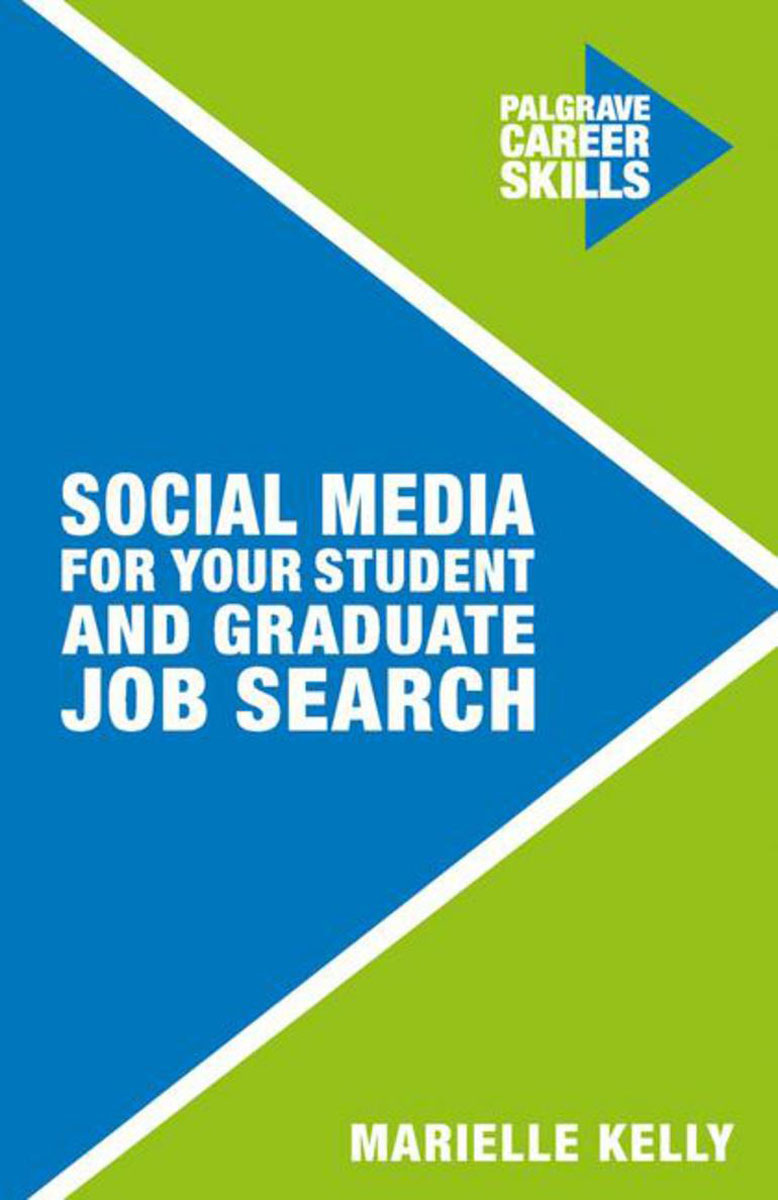 Social Media for Your Student and Graduate Job Search david rose getting a social media job for dummies