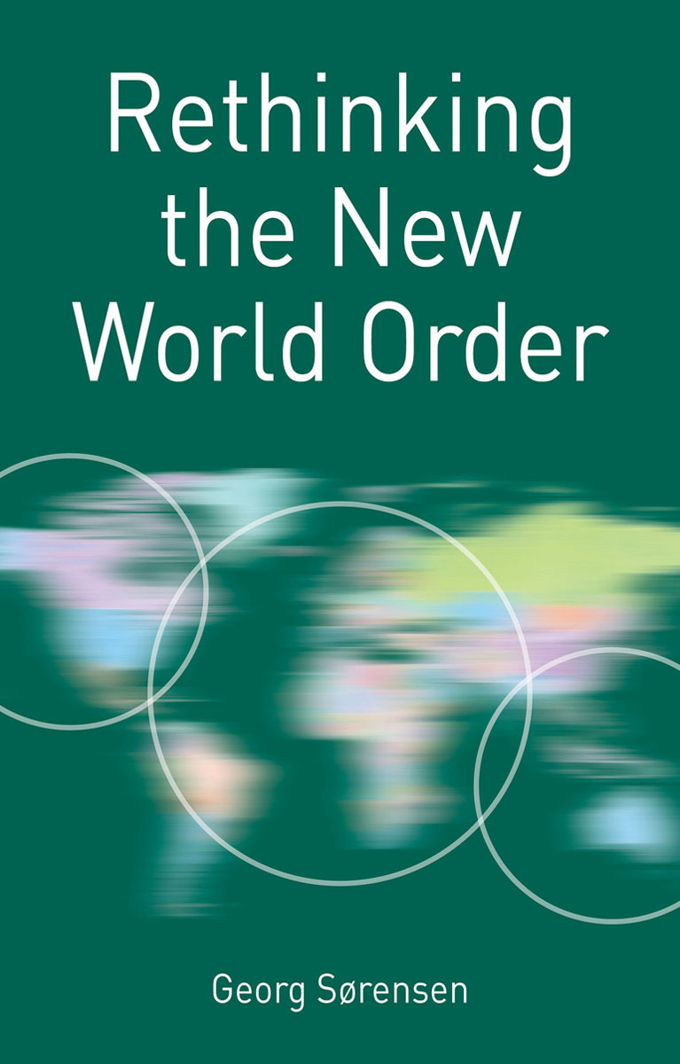 Rethinking the New World Order new order new order the best of