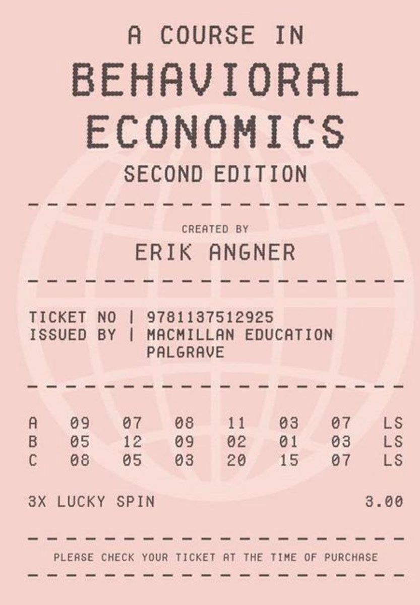A Course in Behavioral Economics jerald pinto e economics for investment decision makers workbook micro macro and international economics