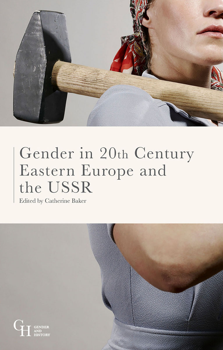 Gender in Twentieth-Century Eastern Europe and the USSR an environmental history of medieval europe