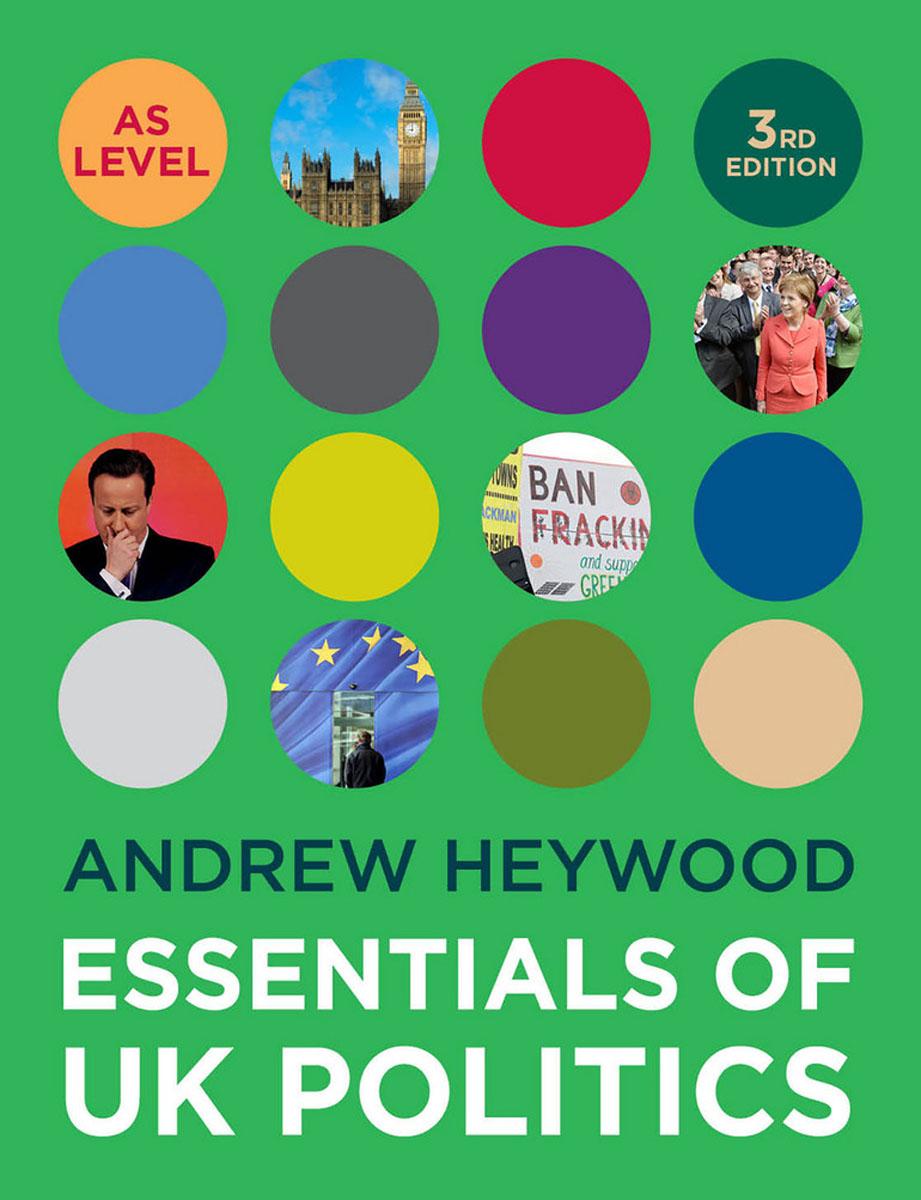 Essentials of UK Politics essentials of uk politics