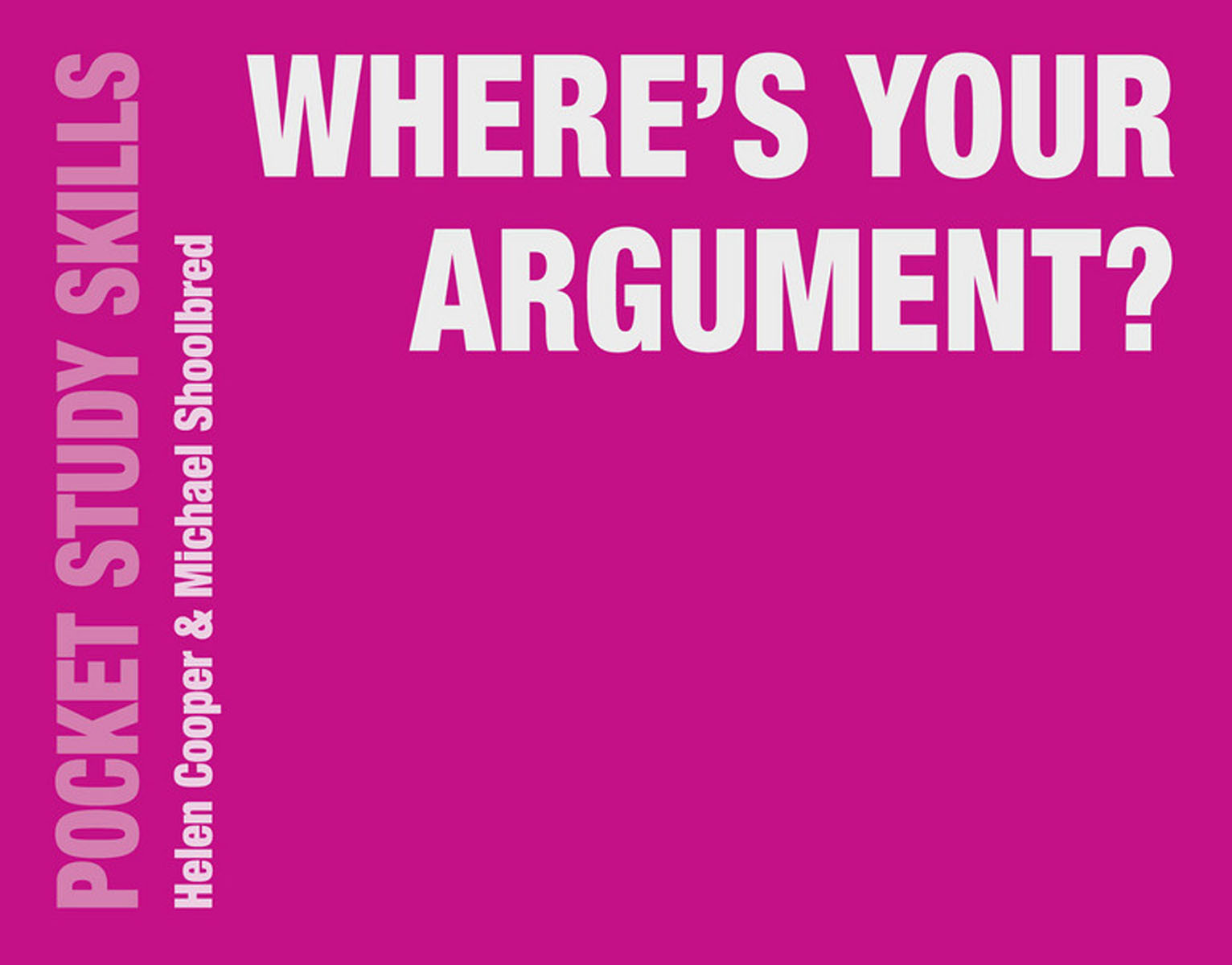 Where's Your Argument?