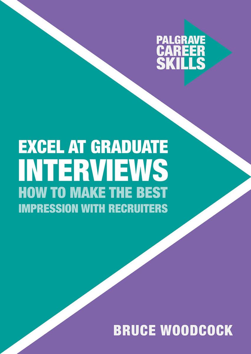 Excel at Graduate Interviews