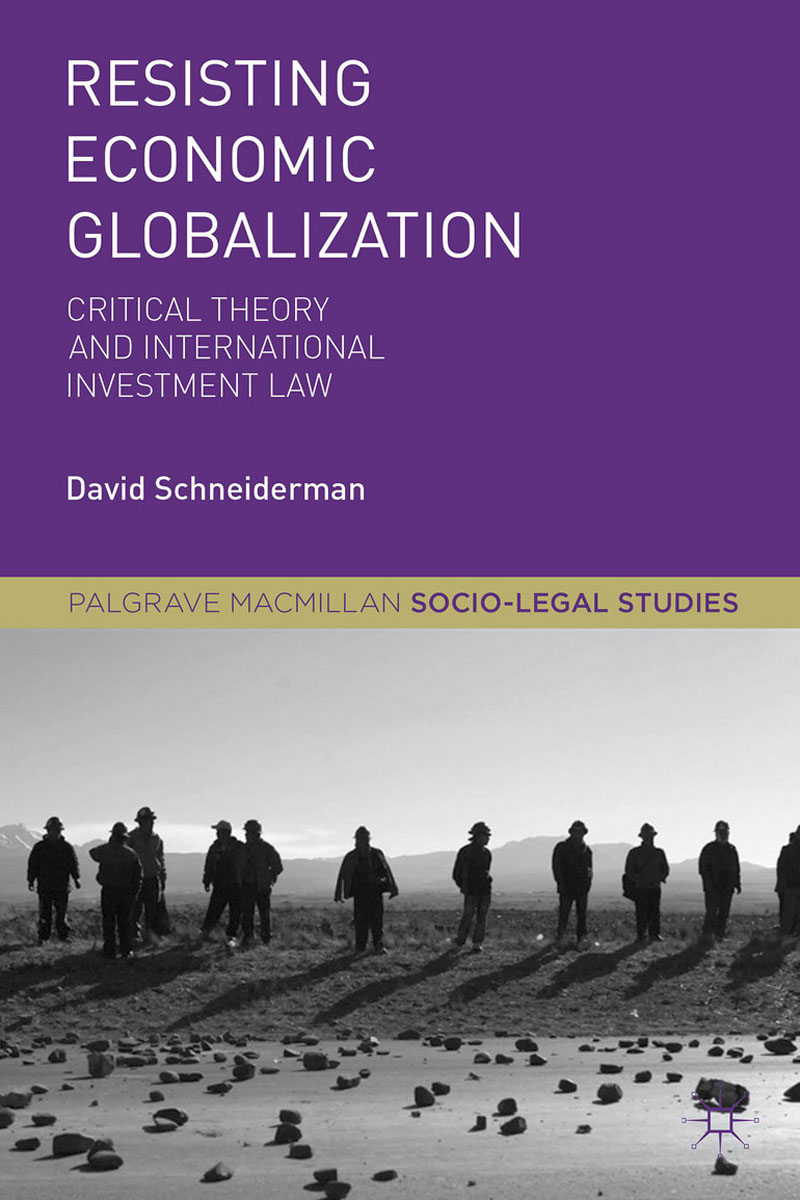 Resisting Economic Globalization legal systems of the contemporary world monograph