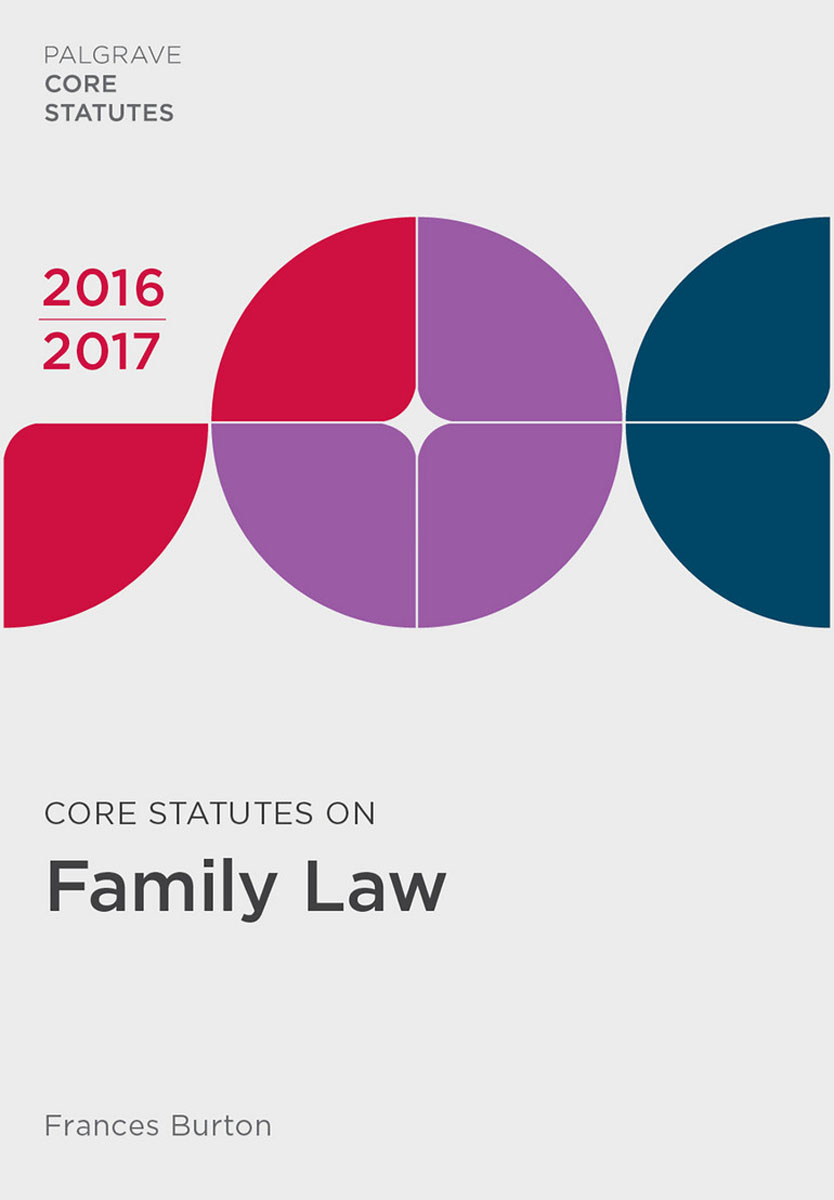 Core Statutes on Family Law 2016-17 first law 2 before they are hanged a