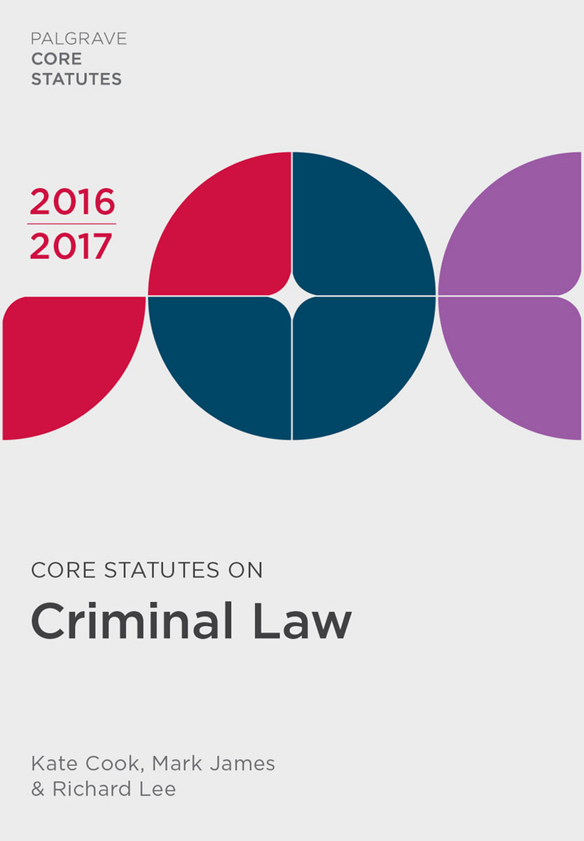 Core Statutes on Criminal Law 2016-17 first law 2 before they are hanged a