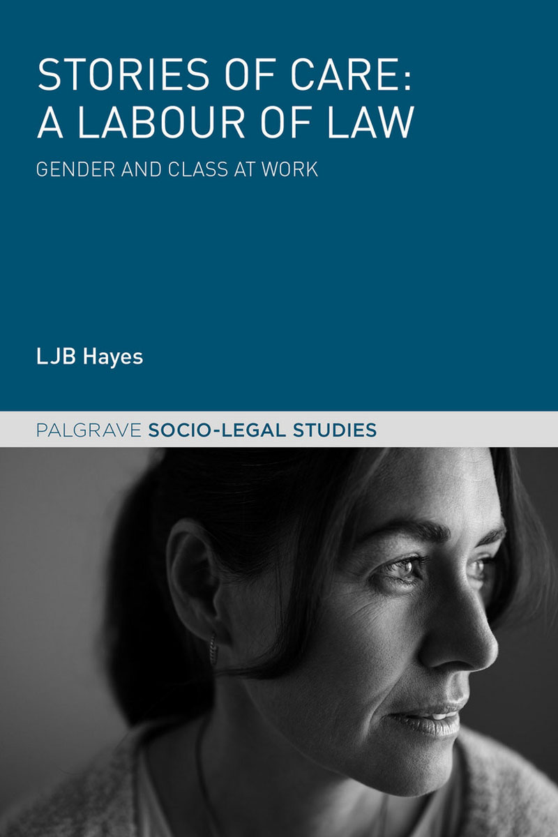 Stories of Care: A Labour of Law stories of care a labour of law
