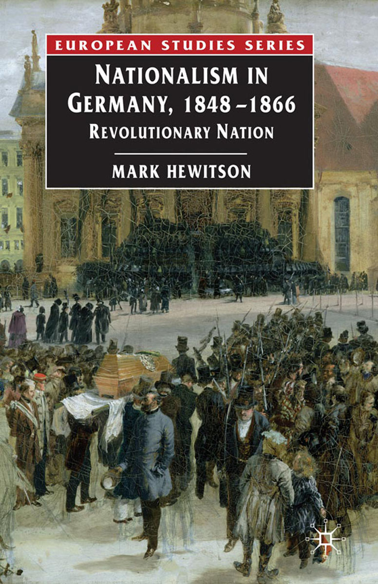 Nationalism in Germany, 1848-1866 the failure of economic nationalism in slovenia s transition