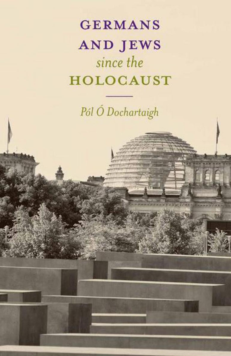 Germans and Jews Since The Holocaust the history of the social sciences since 1945