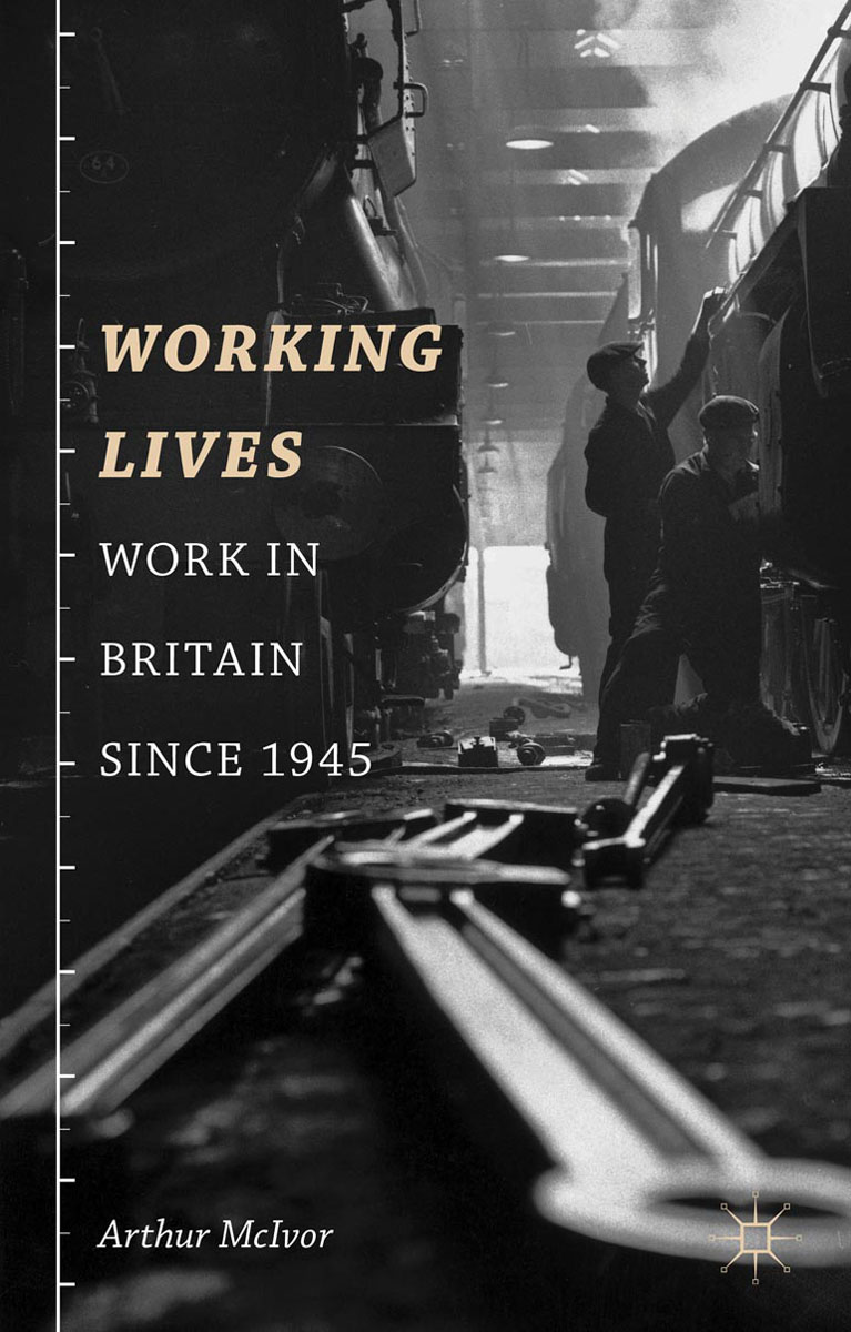 Working Lives linda mcdowell working lives gender migration and employment in britain 1945 2007