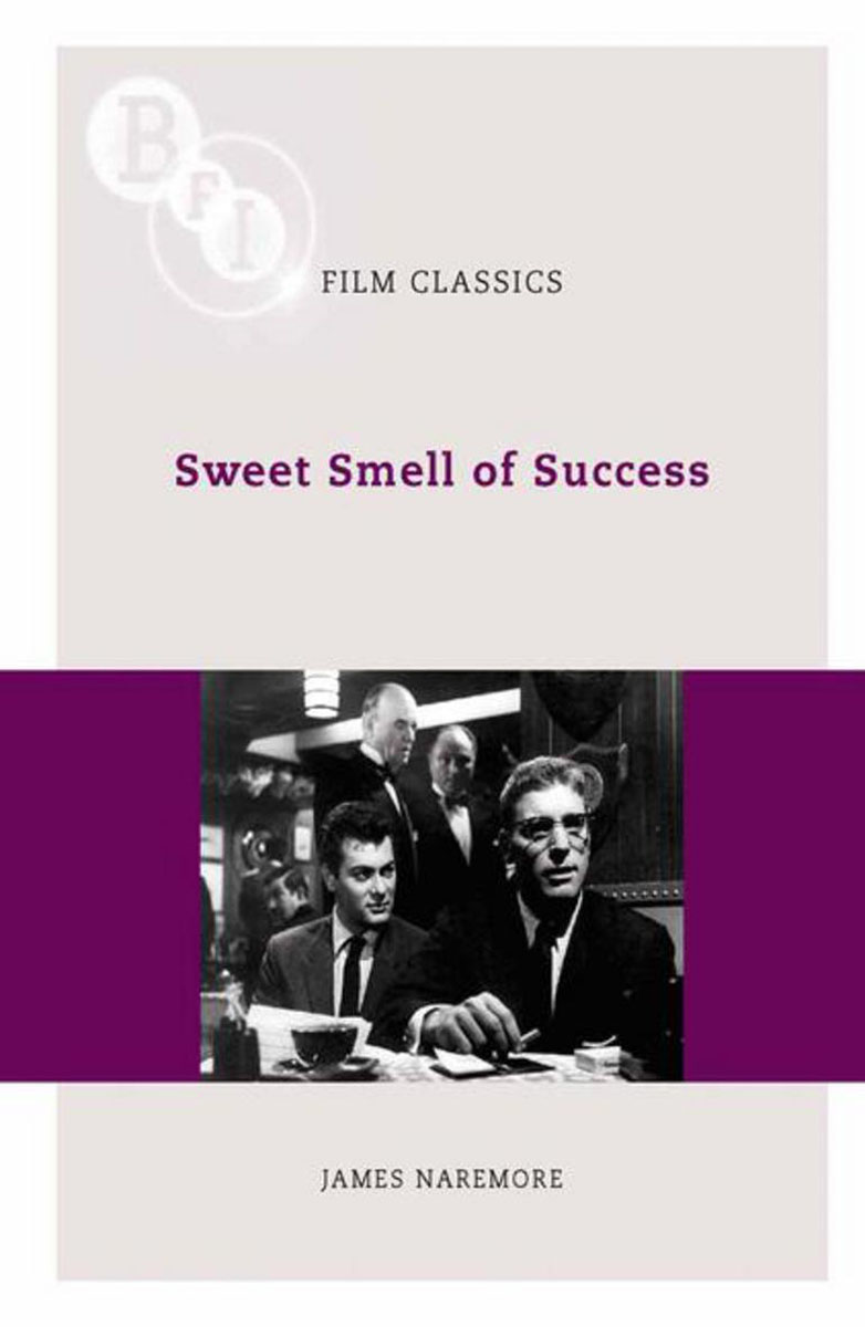 Sweet Smell of Success j e smyth hollywood and the american historical film