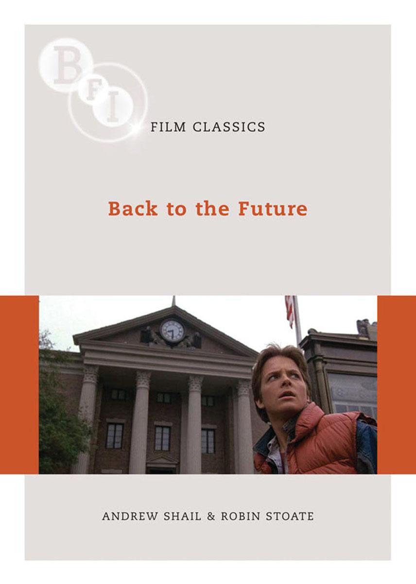 Back to the Future back to the future the ultimate visual history