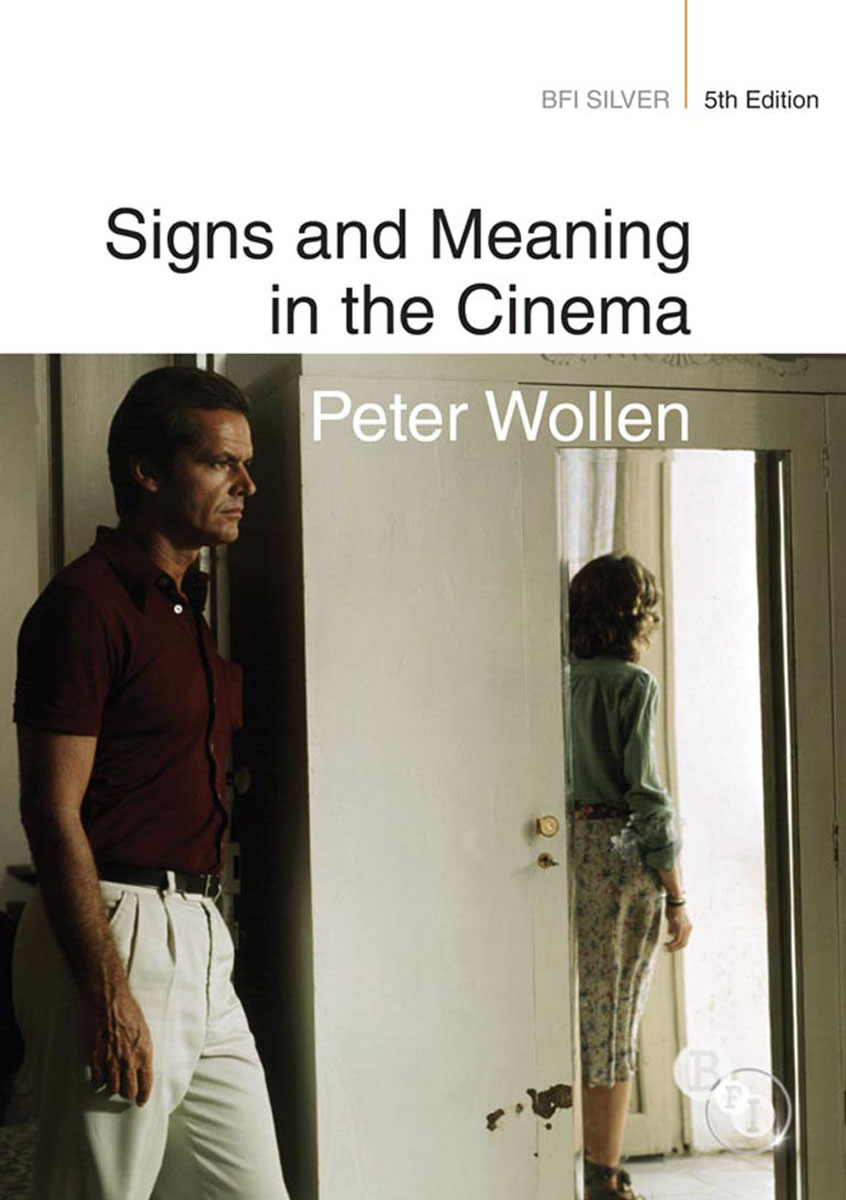 Signs and Meaning in the Cinema literature and cinema