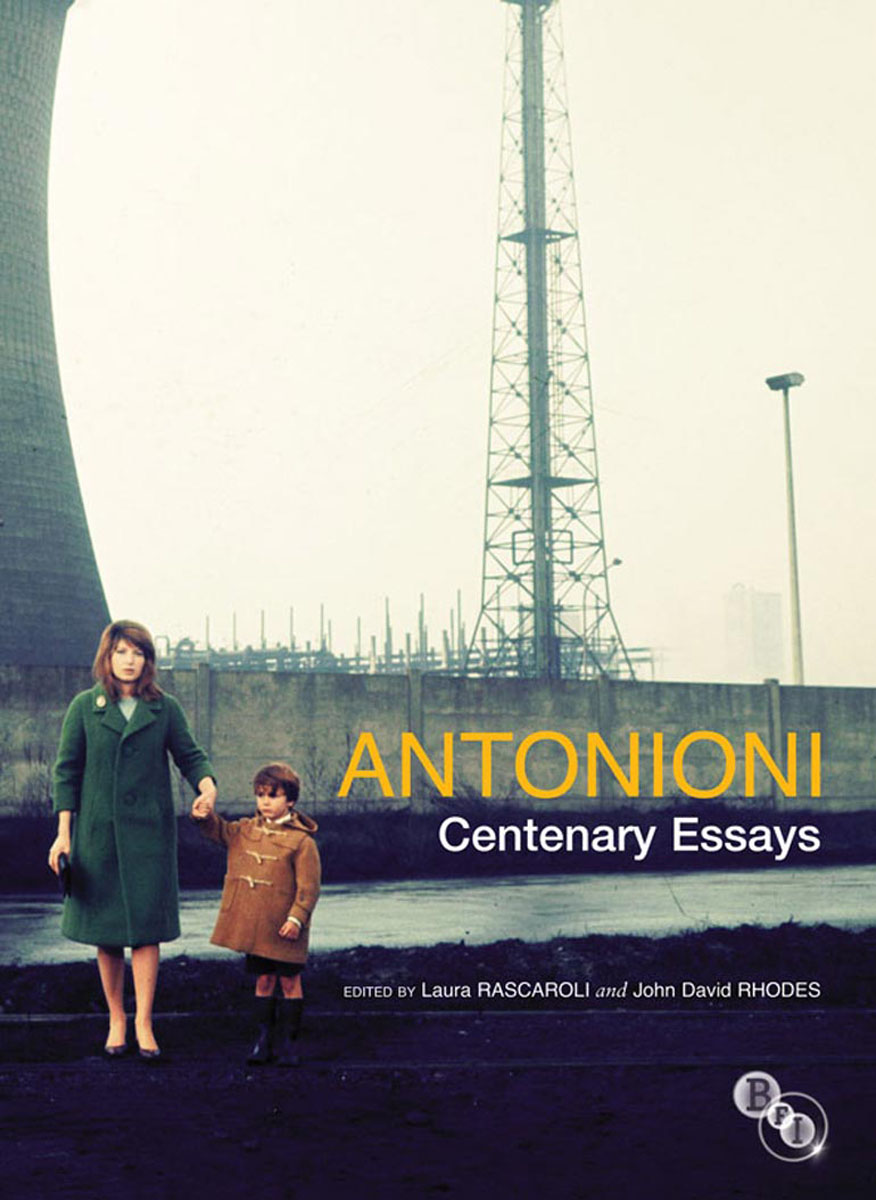 Antonioni. Centenary Essays