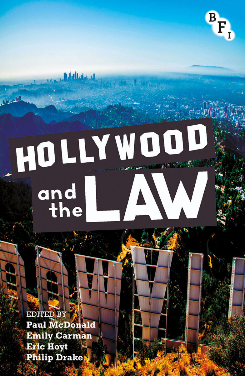 Hollywood and the Law j e smyth hollywood and the american historical film