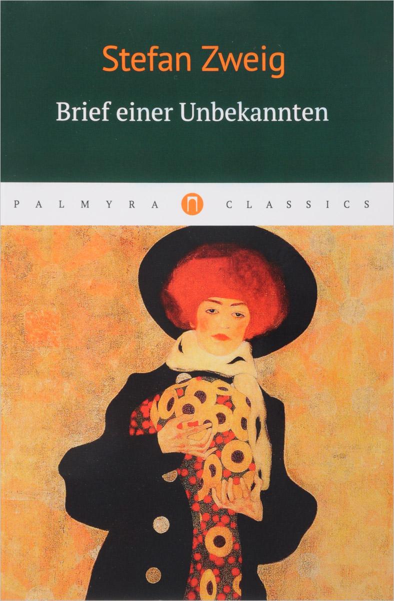 Stefan Zweig Brief einer Unbekannten