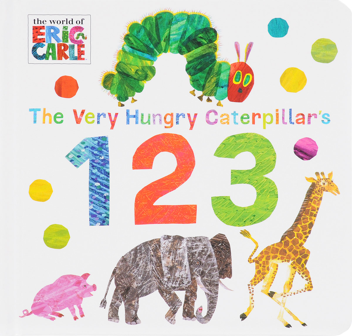 The Very Hungry Caterpillar's 123 the very hungry caterpillar a pull out pop up