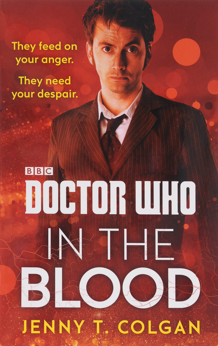 Doctor Who: In the Blood goss j tribe s doctor who the doctor s lives and times