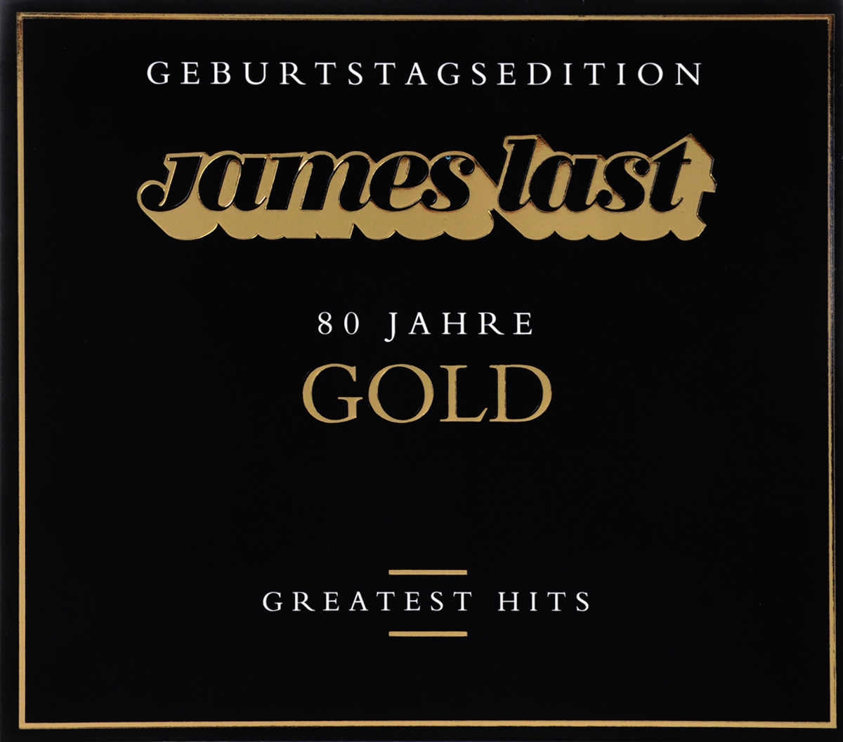 Джеймс Ласт James Last. Gold. Greatest Hits джеймс ласт james last 80 greatest hits 3 cd
