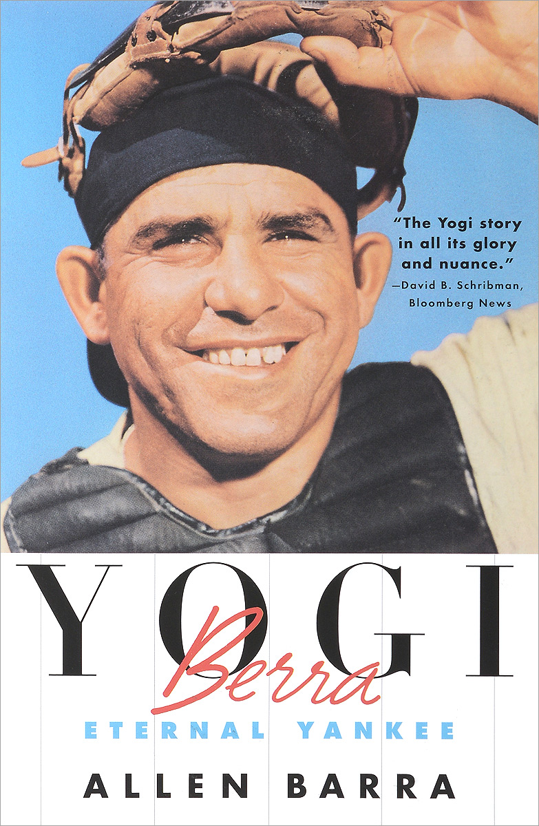Yogi Berra: Eternal Yankee гейнер турбо масс земляника ironman 700 гр
