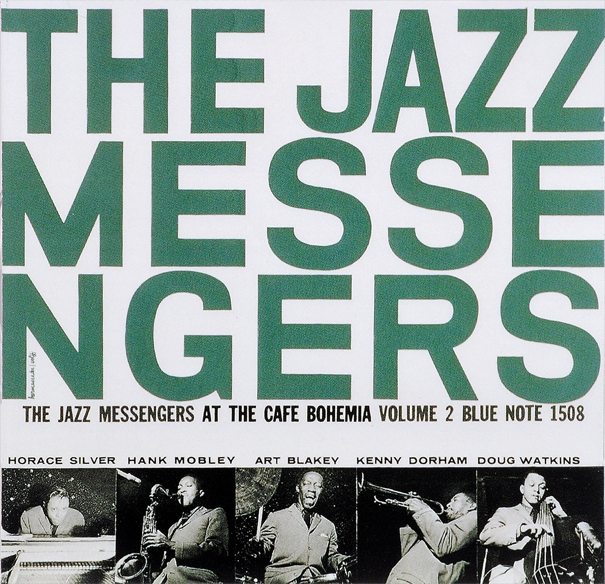 Арт Блэйки,The Jazz Messengers Art Blakey & The Jazz Messengers. At The Cafe Bohemia, Volume 2 the jazz cafe 3 cd