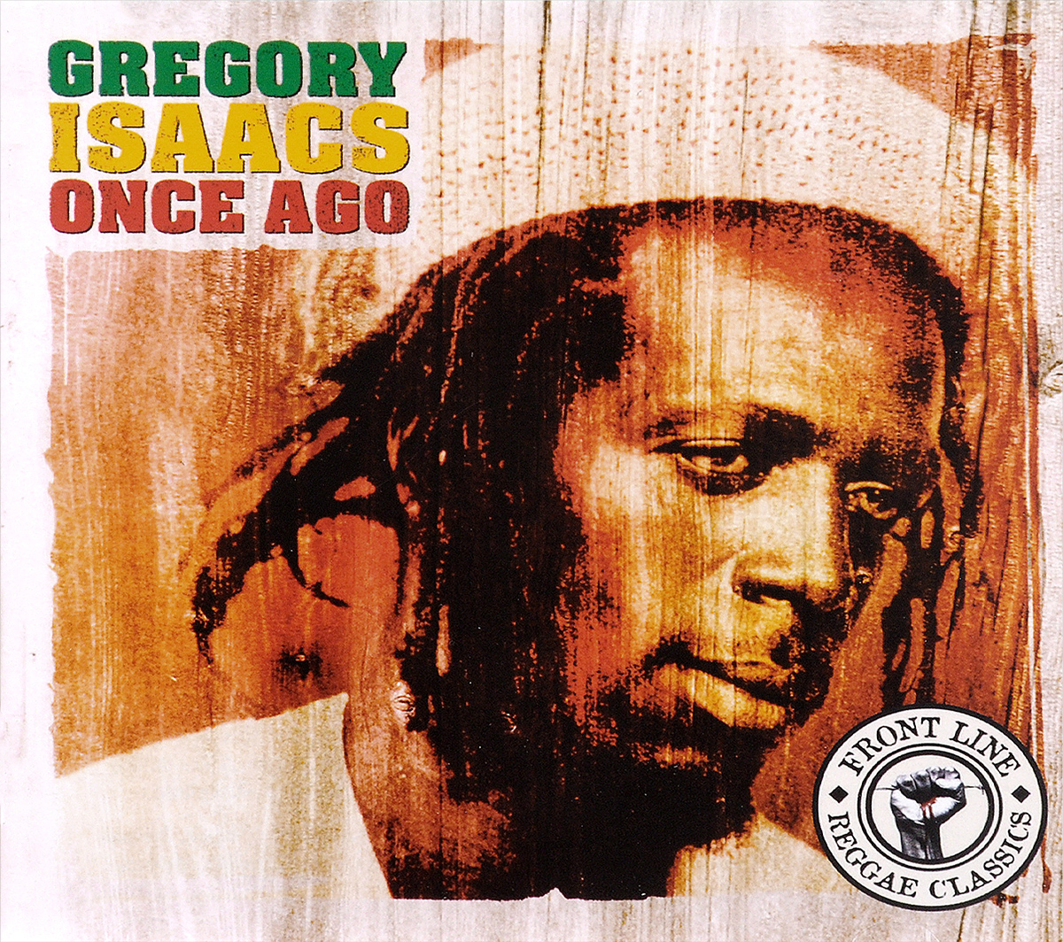 Gregory Isaacs. Once Ago