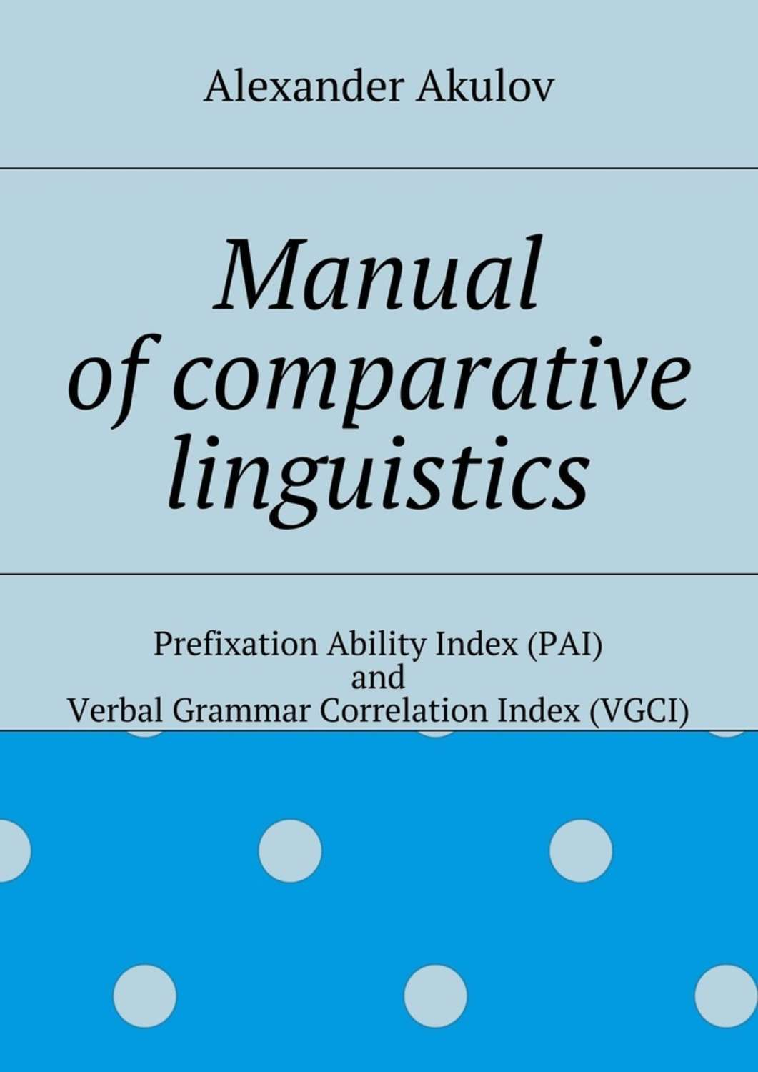 Manual ofcomparative linguistics the comparative typology of