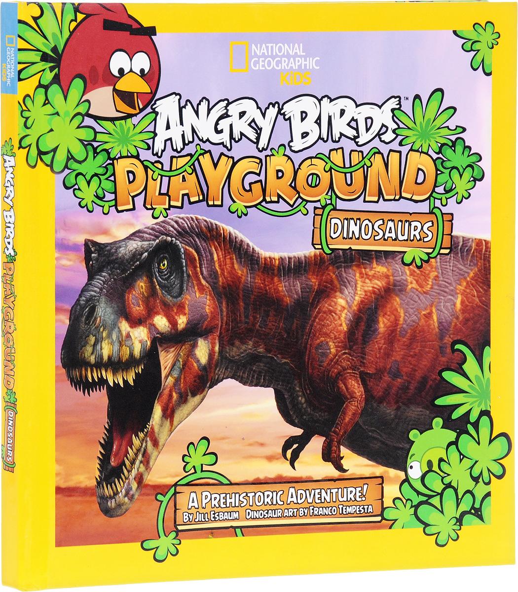 Angry Birds Playground: Dinosaurs: A Prehistoric Adventure!