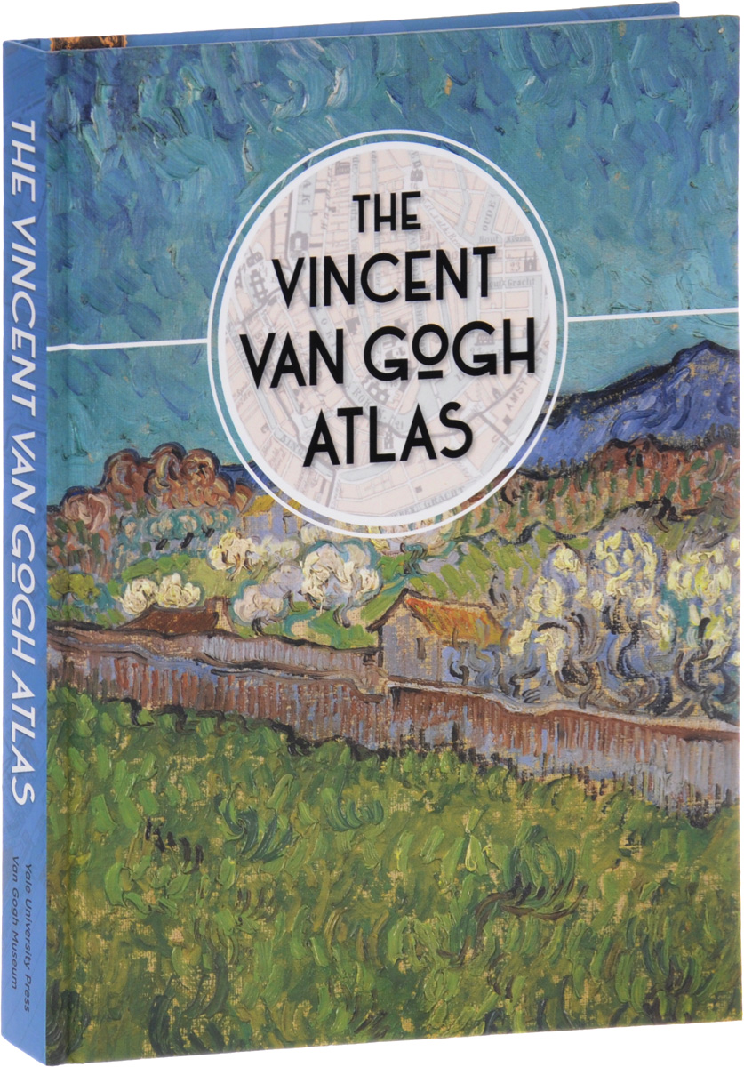 The Vincent van Gogh Atlas ernst jan van prooye the netherlands 2028