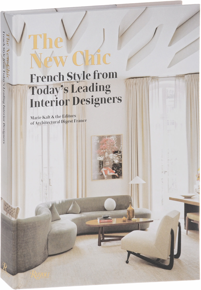 The New Chic: French Style from Today's Leading Designers design thinking for interiors