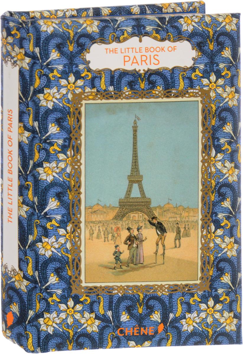 The Little Book of Paris angels of paris an architectural tour through the history of paris