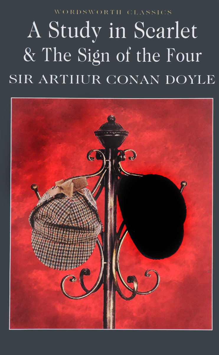A Study in Scarlet & The Sign of the Four dayle a c the adventures of sherlock holmes рассказы на английском языке