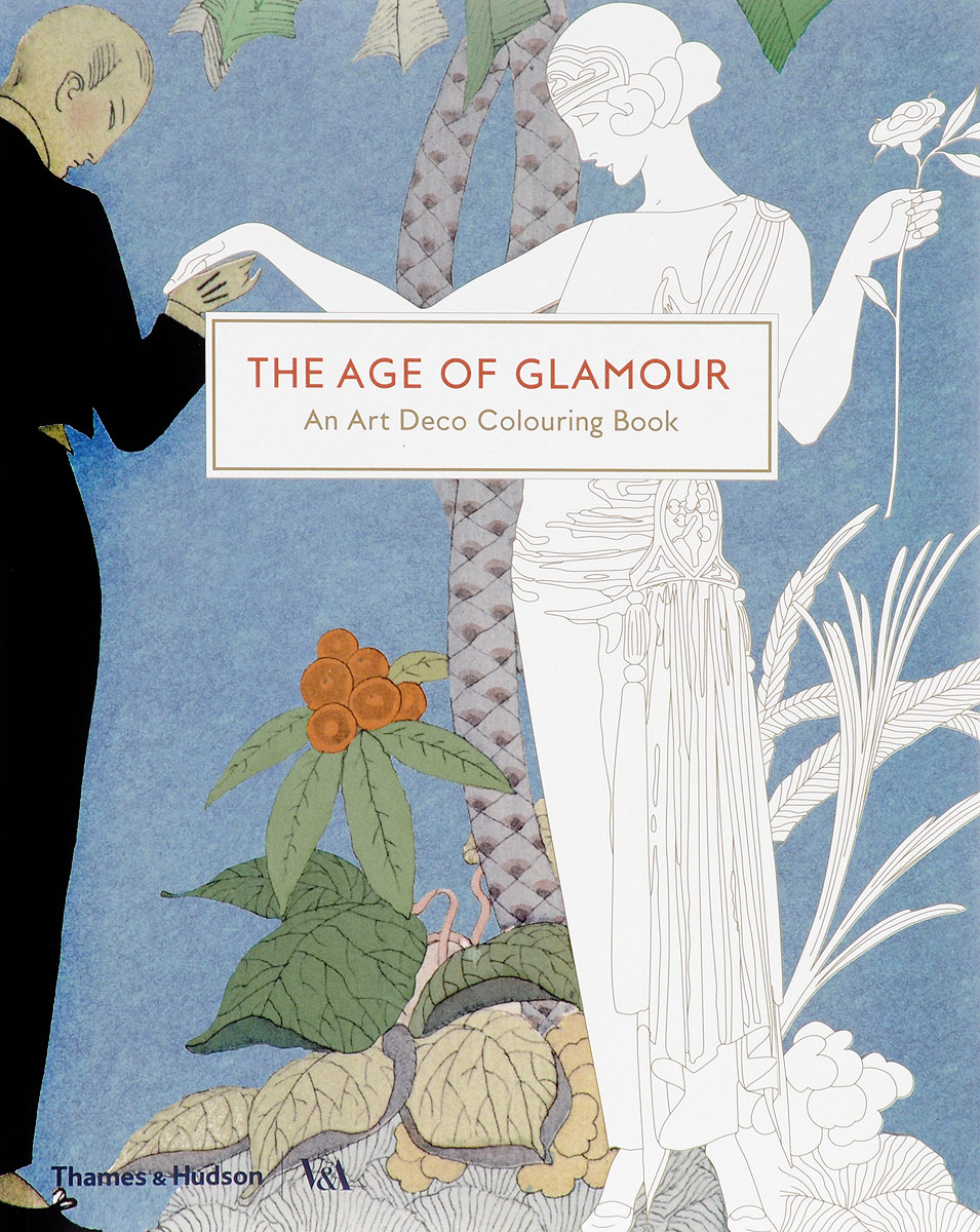 The Age of Glamour: An Art Deco Coloring Book fantastic cities a coloring book of amazing places real and imagined