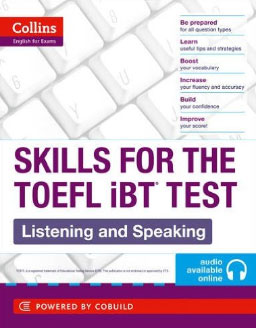 Skills for the TOEFL iBT test: Listening and Speaking skills for the toefl ibt test listening and speaking